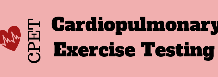 Infographic : CPET – Cardio Pulmonary Exercise Testing